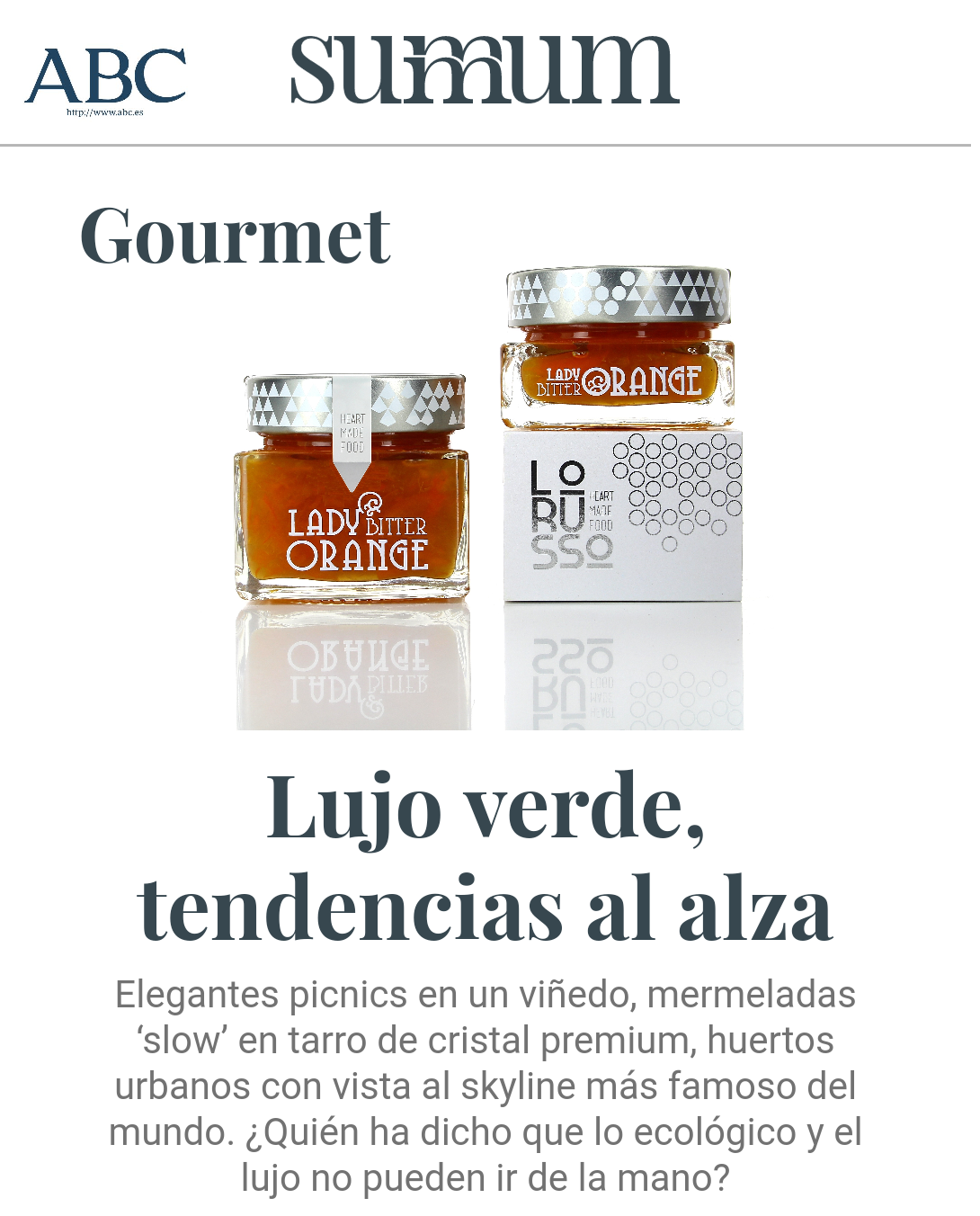 """Confituras ecologicas premium LoRUSSo en el ABC.es """"sección gourmet"""""""